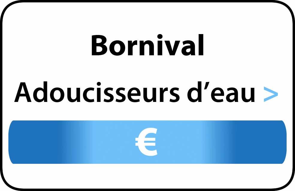 adoucisseur d'eau Bornival