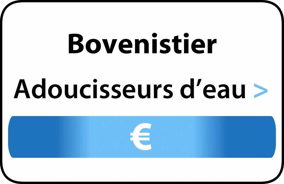 adoucisseur d'eau Bovenistier