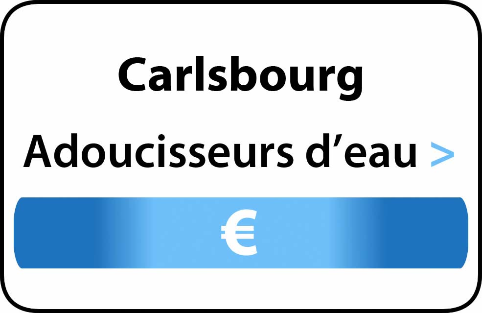 adoucisseur d'eau Carlsbourg