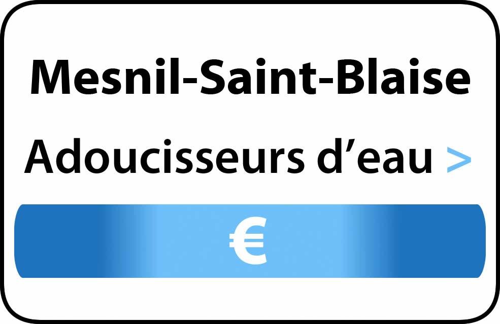 adoucisseur d'eau Mesnil-Saint-Blaise