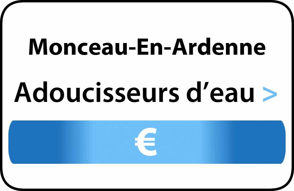 adoucisseur d'eau Monceau-En-Ardenne