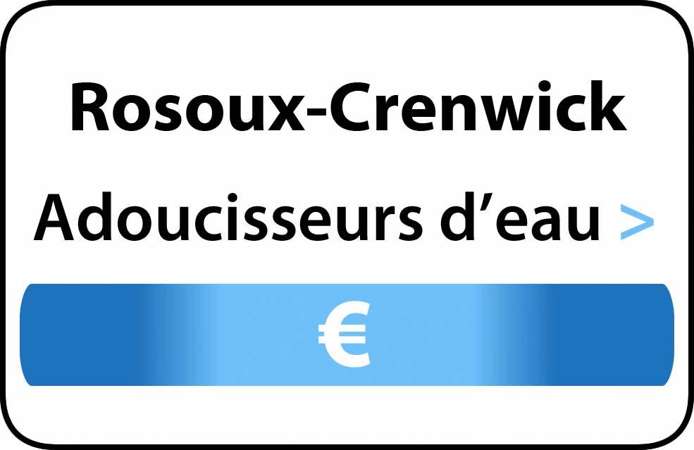 adoucisseur d'eau Rosoux-Crenwick